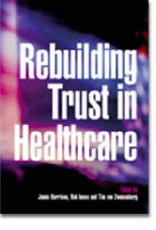 Rebuilding Trust in Healthcare