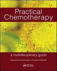Practical Chemotherapy: A Multidisciplinary Guide