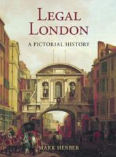 ISBN: 9781860775079 - Legal London: A Pictorial History