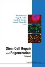 Stem Cell Repair and Regeneration (v. 3)
