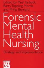Forensic Mental Health Nursing