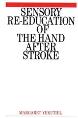 Sensory Re-education of the Hand After Stroke
