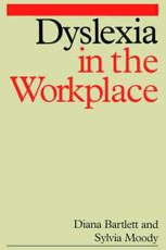 Dyslexia in the Workplace