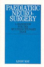 Paediatric Neurosurgery: A Handbook for the Multidisciplinary Team