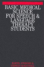 Basic Medical Science for Speech, Hearing and Language Students