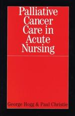 Palliative Cancer Care in Acute Nursing