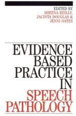 Evidence-Based Practice in Speech Pathology