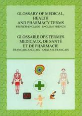 Glossary of Medical, Health and Pharmacy Terms