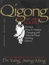 Qigong the Secret of Youth