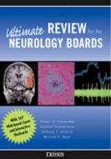 The Ultimate Review for the Neurology Boards