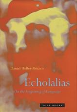 Echolalias: On the Forgetting of Language