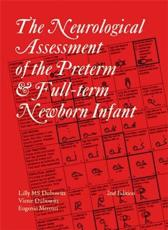 The Neurological Assessment of the Preterm & Full-Term Newborn Infant