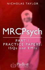 MRCPsych Part 1 Practice Papers