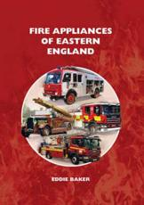 Fire Appliances of Eastern England