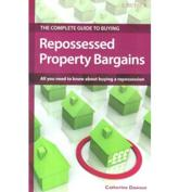 The Complete Guide to Buying Repossessed Property Bargains