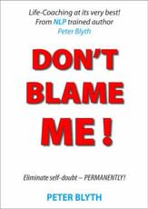 Dont Blame Me!