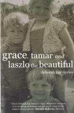 ISBN: 9781905762422 - Grace, Tamar and Laszlo the Beautiful