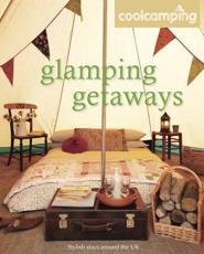 ISBN: 9781906889388 - Cool Camping: Glamping Getaways