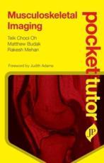 Pocket Tutor Musculoskeletal Imaging