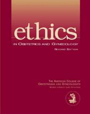 Ethics in Obstetrics and Gynecology