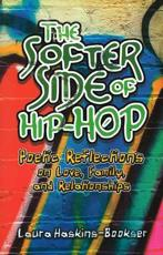 The Softer Side of Hip Hop