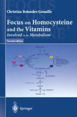 Focus on Homocysteine and the Vitamins Involved in Its Metabolism