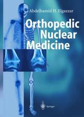 Orthopedic Nuclear Medicine