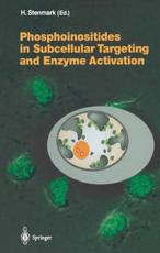 Phosphoinositides in Subcellular Targeting and Enzyme Activation