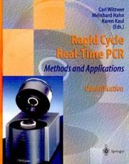 Rapid Cycle Real-Time PCR - Methods and Applications: Quantification