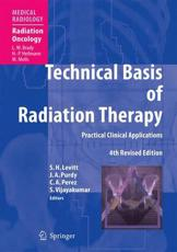 Technical Basis of Radiation Therapy