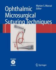 Ophthalmic Microsurgical Suturing Techniques with DVD