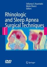 Rhinologic and Sleep Apnea Surgical Techniques