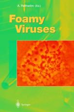 Foamy Viruses (Vol 277)