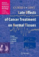 Cured I - Lent: Late Effects of Cancer Treatment on Normal Tissues
