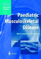 Paediatric Musculoskeletal Disease: With an Emphasis on Ultrasound