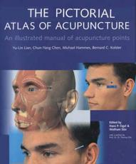 The Pictorial Atlas of Acupuncture