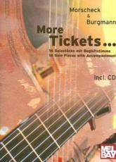 More Tickets...: 16 Solostucke Mit Begleitstimme 16 Solo Pieces with Accompaniment [With CD]
