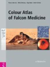 Colour Atlas of Falcon Medicine