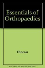 Essentials of Orthopaedics