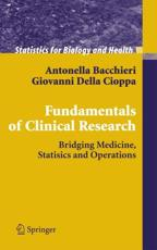 Fundamentals of Clinical Research: Bridging Medicine, Statistics and Operations