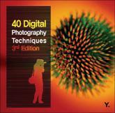40 Digital Photography Techniques