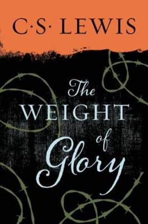 ISBN: 9780060653200 - Weight of Glory