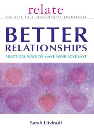 ISBN: 9780091856700 - The Relate Guide to Better Relationships