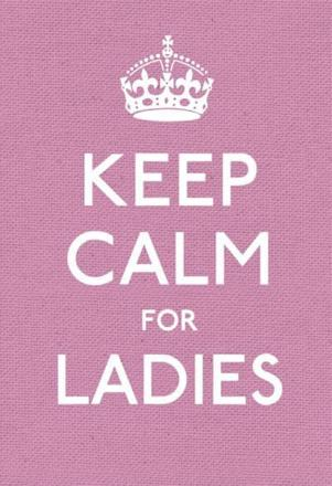 ISBN: 9780091943660 - Keep Calm for Ladies