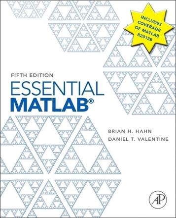 ISBN: 9780123943989 - Essential MATLAB for Engineers and Scientists