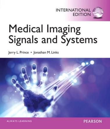 ISBN: 9780133101652 - Medical Imaging Signals and Systems