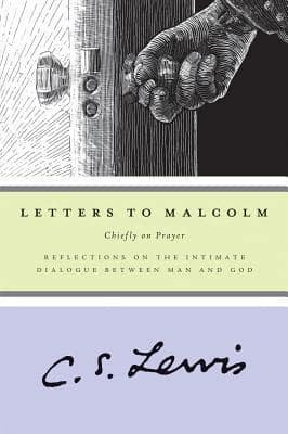 ISBN: 9780156027663 - Letters to Malcolm