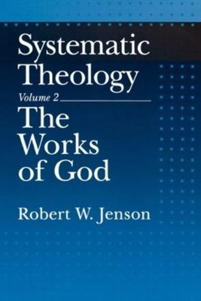 ISBN: 9780195145991 - Systematic Theology: The Works of God Volume 2