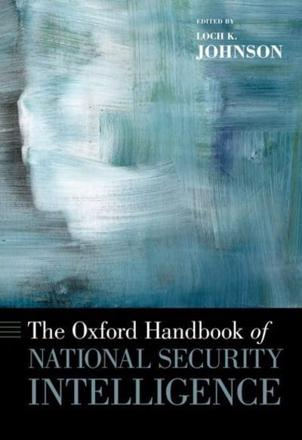 ISBN: 9780195375886 - The Oxford Handbook of National Security Intelligence
