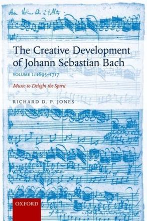 ISBN: 9780198739265 - The Creative Development of Johann Sebastian Bach: 1695-1717 Volume I